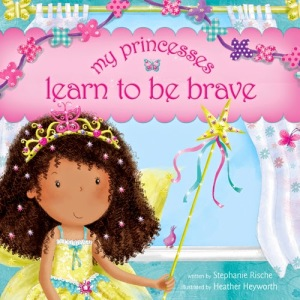 My-Princesses-Learn-to-Be-Brave